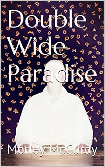 Double Wide Paradise Cover-B